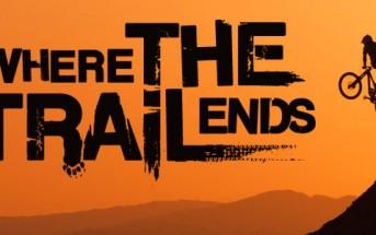 Where the Trail Ends, trailer du documentaire vtt freeride RedBull