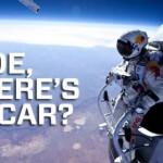 Parodie Red Bull Stratos. Détournement du saut de Felix Baumgartner depuis l'espace. Humour dude ou est ma voiture mec?