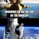 Parodie Red Bull Stratos. Détournement du saut de Felix Baumgartner depuis l'espace. Humour Titanic Bitch please.