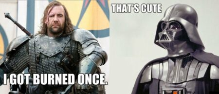 Clash Star Wars / Game of thrones : Darth Vader vs. The Hound (Sandor Clegane) !