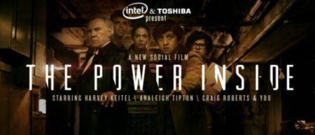 The power inside : social film par intel & toshiba
