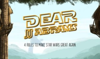 Dear JJ Abrams : 4 Rules to Make Star Wars Great Again