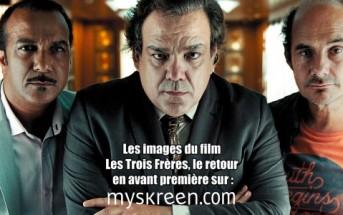 Les Trois Frères, le retour : les 1res images du film des Inconnus