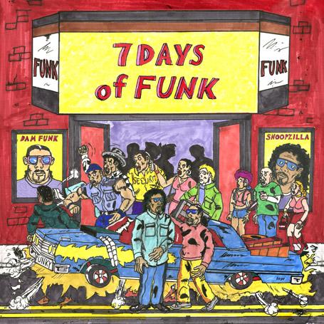 Pochette album 7 days of funk snoopzilla & dam funk - cover