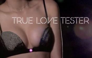 true love tester : un soutien-gorge qui se dégrafe par amour