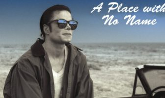 michael jackson : A place with no name - clip xscape