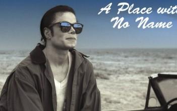 michael jackson : A place with no name - clip xscape
