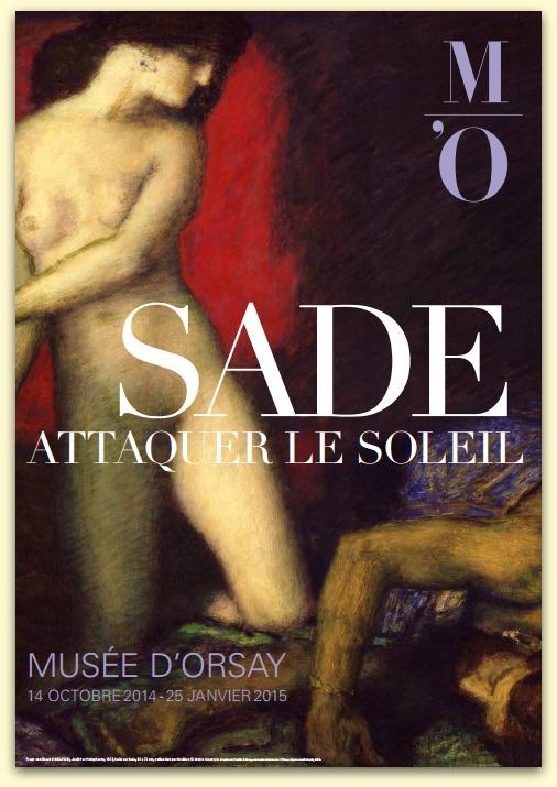 """Affiche de l'exposition """"Sade, Attaque le soleil"""" au musée d'oorsay"""