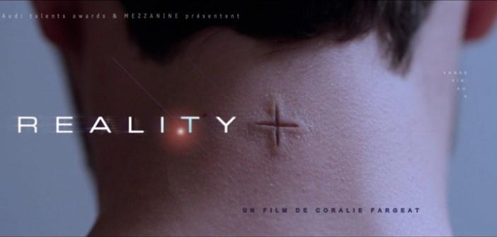 REALITY+ : court-métrage de science-fiction de Coralie Fargeat