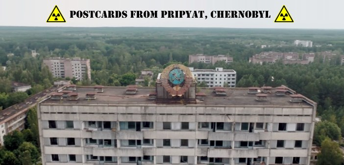 Postcards from Pripyat, Chernobyl drone
