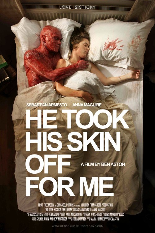 "affiche du court-mé trage ""He Took His Skin Off For Me"""