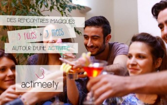 Soirée Actimeety : la nouvelle façon de faire des rencontres