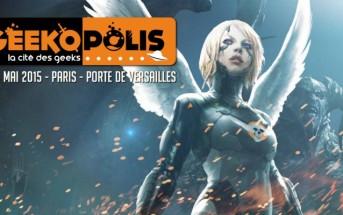 Geekopolis 2015 : le festival par et pour les Geeks à Paris