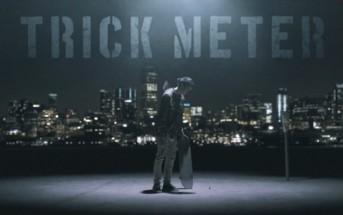 Trick Meter : une vidéo mêlant skateboard et effets spéciaux