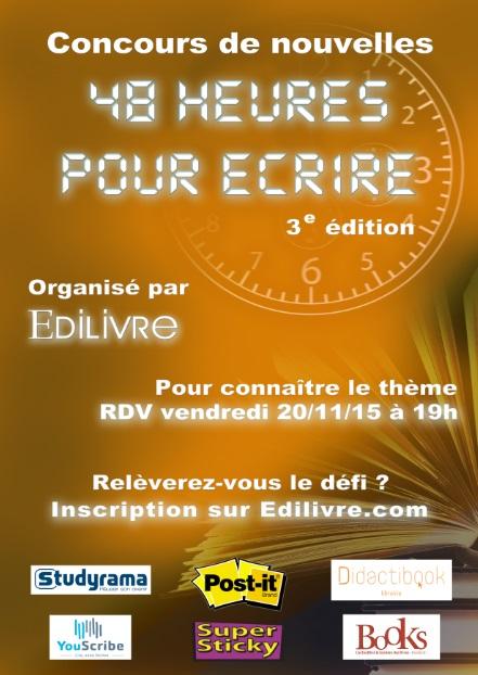 Affiche du concours de nouvelles48 heures pour écrire 2015 par Edilivre