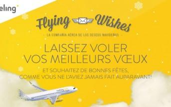 Flying Wishes : Vueling transporte vos meilleurs vœux de Noël