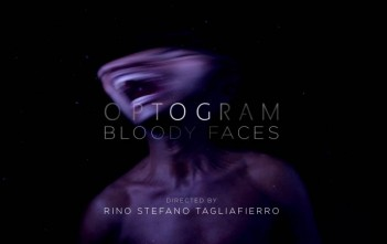 clip Optogram Bloody Faces par Rino Stefano Tagliafierro