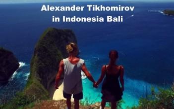 Alexander Tikhomirov in Indonesia. Bali