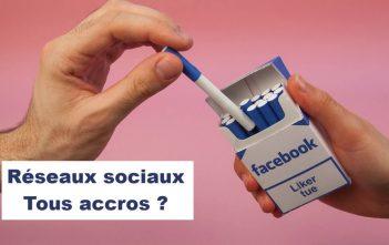 Réseaux sociaux, tous accros ?