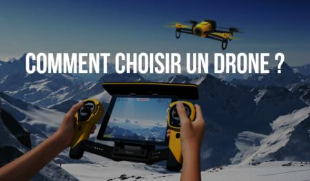 comment bien choisir un drone de loisir ?