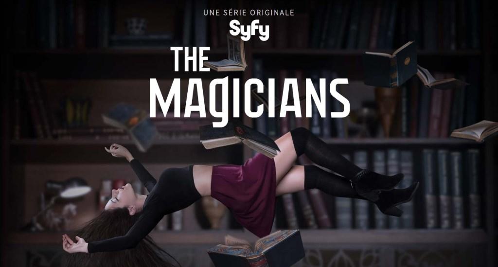 the magicians - La Magie n'est plus un jeu : série Syfy