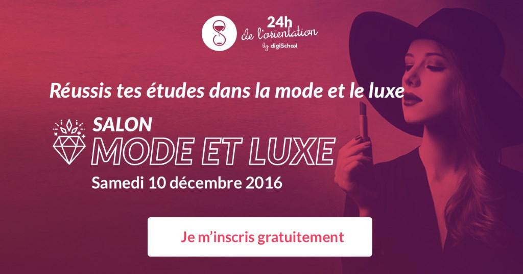 Salon 24h de l'Orientation 2016 spécial MODE ET LUXE par digischool