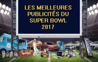 Les pubs du Super Bowl 2017 : sélection des meilleures publicités