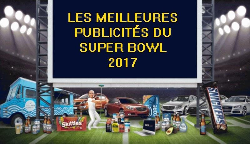 meilleures pubs du super bowl 2017