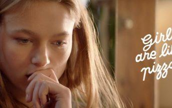 Girls are like pizza : ce court-métrage compare les filles à des pizzas