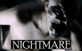 Nightmare : vivez un cauchemar éveillé !
