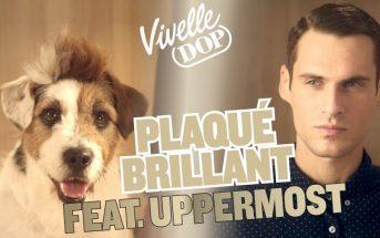 Plaqué Brillant : la pub Vivelle Dop 2017 sur une musique de Uppermost