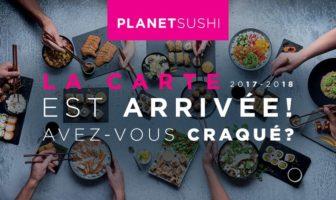 PLANET SUSHI Nouvelle carte 2017-2018