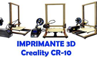 Imprimante 3D Creality CR-10