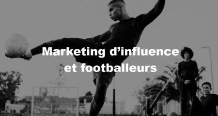 Marketing d'influence et footballeurs : l'émergence du placement de produit