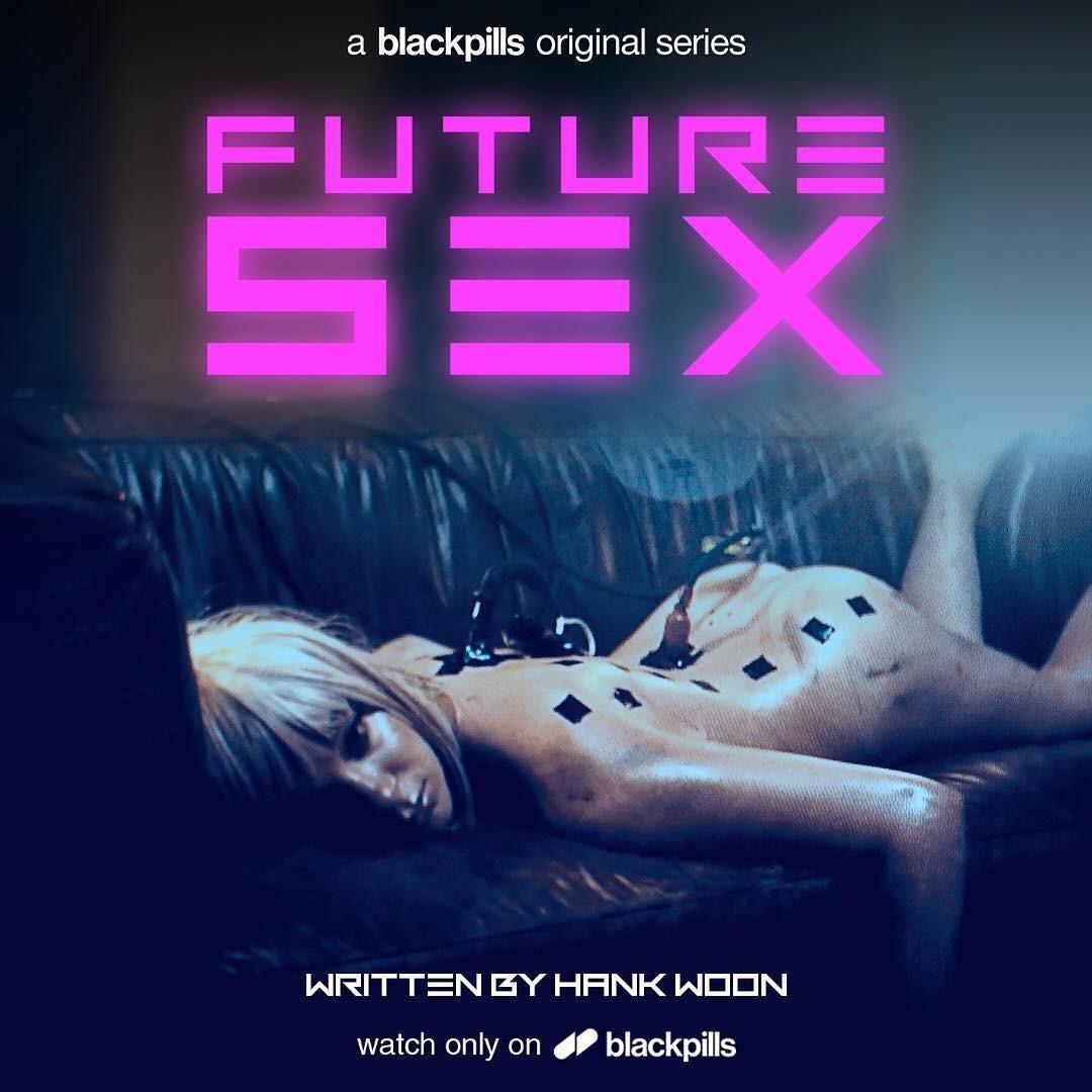 future sex, la série de Hank Woon Jr.