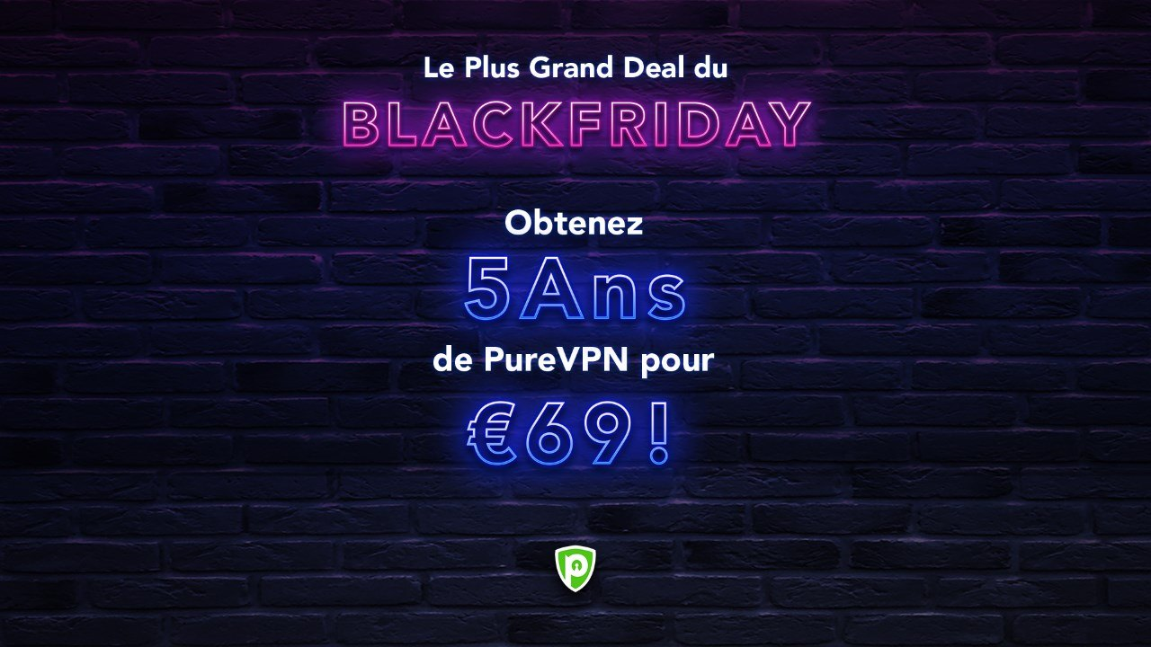 black friday : promo 5 ans PureVPN