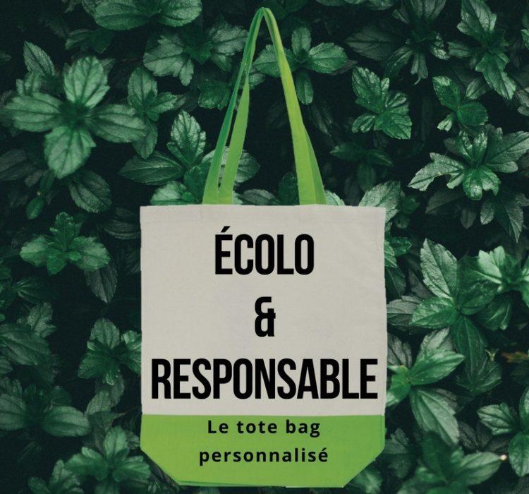 écolo et responsable, le tote bag personnalisé