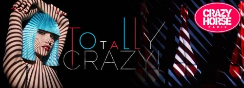 totally crazy, le spectacle du cray horse