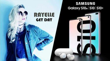 """Rayelle """"Get Dat"""" : musique de la pub Samsung Galaxy S10, S10+, S10e (2019)"""