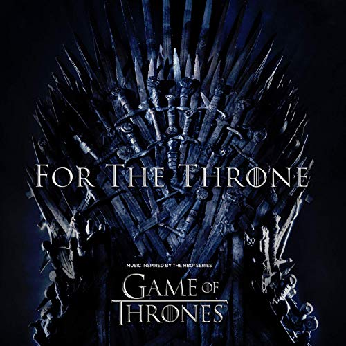For the Throne - album cover - pochette (Music Inspired By the Hbo Series Game of Thrones