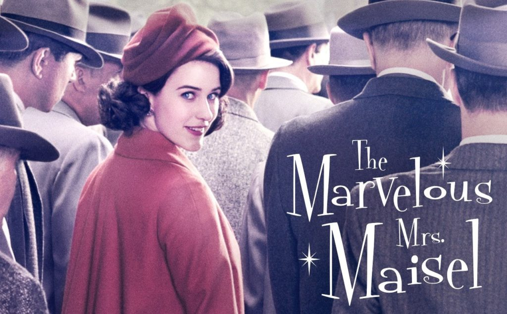 The Marvelous Mrs Maisel / La fabuleuse Mme Maisel