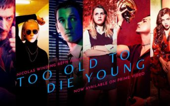 🔥 Too Old To Die Young : voir la série Amazon Prime en streaming gratuit
