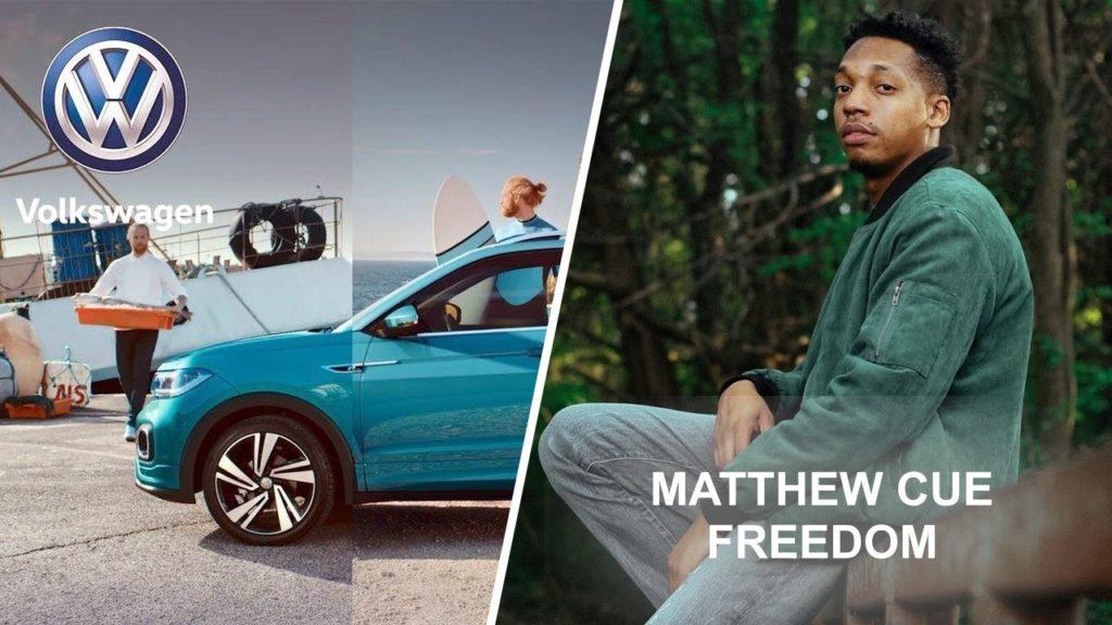 musique pub Volkswagen T-Cross : Freedom de Matthew Cue