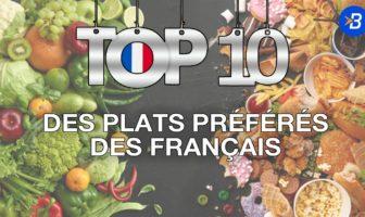 top 10 plats préférés des français
