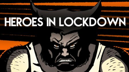 heroes in lockdown