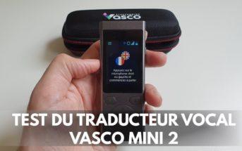 Vasco Mini 2 : test et avis du traducteur vocal avec carte SIM illimitée