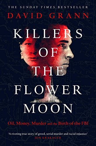 Killers of the Flower Moon : pochette du livre de David Grann