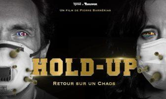 Hold-Up, retour sur un chaos le documentaire