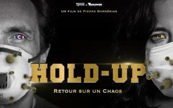 """""""Hold-Up, retour sur un chaos"""" : des fake-news dans le documentaire sur la Covid-19 ?"""