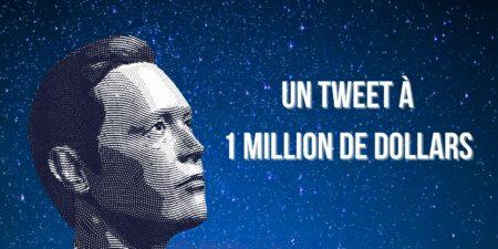 Le tweet à un million de dollars